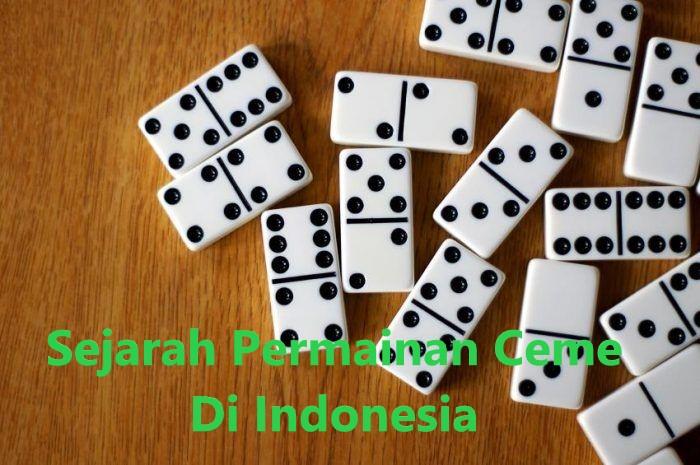 Sejarah Permainan Ceme di Indonesia